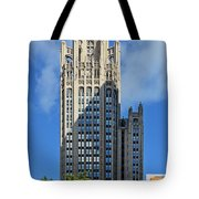 Tribune Tower Chicago - History Is Part Of The Building Tote Bag