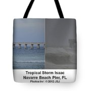 Tropical Storm Isaac Difference In A Day Tote Bag by Jeff at JSJ Photography