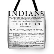 Troubles With Indians, 1677 Tote Bag