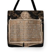 Troup Factory Historical Marker Tote Bag