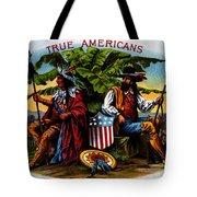 True Americans Tote Bag
