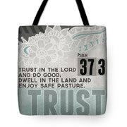 Trust In The Lord- Contemporary Christian Art Tote Bag