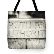 Truth For Authority Lucretia Mott  Tote Bag