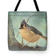 Tufted Titmouse With Verse IIi Tote Bag
