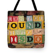 Turn Your Wounds Into Wisdom  Tote Bag