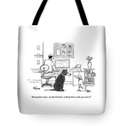 Two Dogs Speak As Their Owner Uses The Computer - Tote Bag