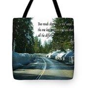 Two Roads Tote Bag