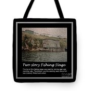 Two-story Fishing Stage Tote Bag