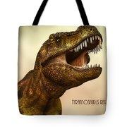 Tyrannosaurus Rex 3 Tote Bag