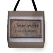 United States Courthouse Sign Tote Bag