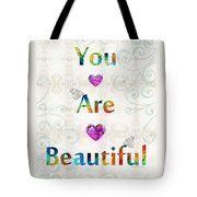 Uplifting Art - You Are Beautiful By Sharon Cummings Tote Bag