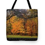 Uprightness Tote Bag