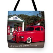 Valentine We Will Cruise Forever Tote Bag