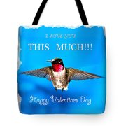 Valentines Day I Love You This Much Tote Bag