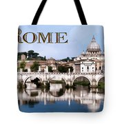 Vatican City Seen From Tiber River Text  Rome Tote Bag
