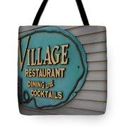 Village Restaurant Tote Bag