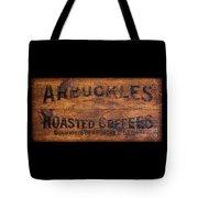 Vintage Arbuckles Roasted Coffee Sign Tote Bag