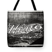 Vintage Hero Sign In Black And White  Tote Bag