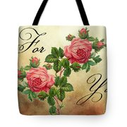Vintage Roses For You Tote Bag