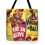 Virgins Of Bali Eatem Alive Tote Bag