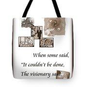 Visionary Says Tote Bag
