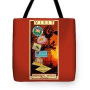 Visit Mineral Wells Tote Bag