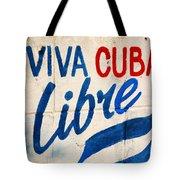 Viva Cuba Libre Sign Tote Bag