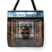 Vive Tus Compras Tote Bag