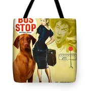 Vizsla Art Canvas Print - Bus Stop Movie Poster Tote Bag