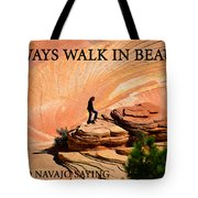 Walk In Beauty Tote Bag