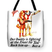War Poster - Ww1 - Daddy Tote Bag