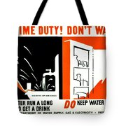 War Poster - Ww2 - Dont Waste Water 3 Tote Bag
