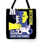War Poster - Ww2 - Mobilizing Michigan Tote Bag