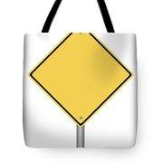 Warning Sign Tote Bag