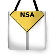 Warning Sign Nsa Tote Bag