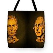 Washington And Lincoln Tote Bag by David Dehner