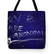 We Are Anonymus  Tote Bag