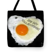 We Are Like Egg And Pepper. Be My Valentine Tote Bag