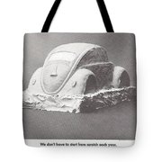 We Don't Have To Start From Scratch Each Year Tote Bag