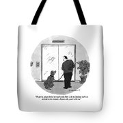 We Get In, We Go Down, We Walk To The Park Tote Bag