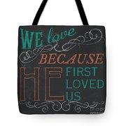 We Love.... Tote Bag