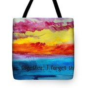 We Were Together I Forget The Rest - Quote By Walt Whitman Tote Bag