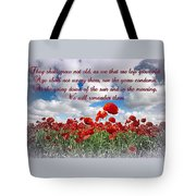 We Will Remember Them... Tote Bag