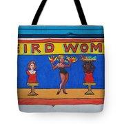Weird Women Tote Bag