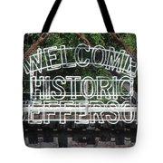 Welcome Historic Jefferson Texas Railroad Sign Tote Bag