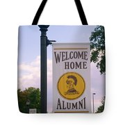 Welcome Home Banner Tote Bag