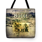 Welcome To Bodie California Tote Bag