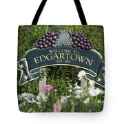 Welcome To Edgartown Tote Bag