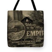Welcome To Empire Michigan Tote Bag