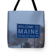 Welcome To Maine Sign Tote Bag